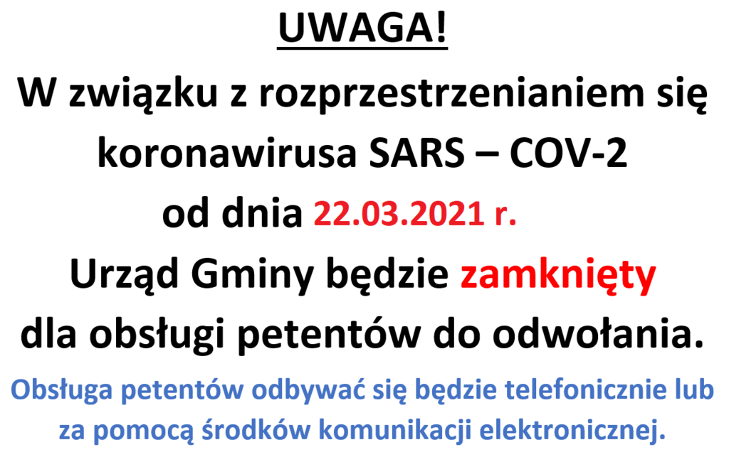 Informacja o zamknięciu urzędu dla petentów od dnia 22.03.2021 do odwołania