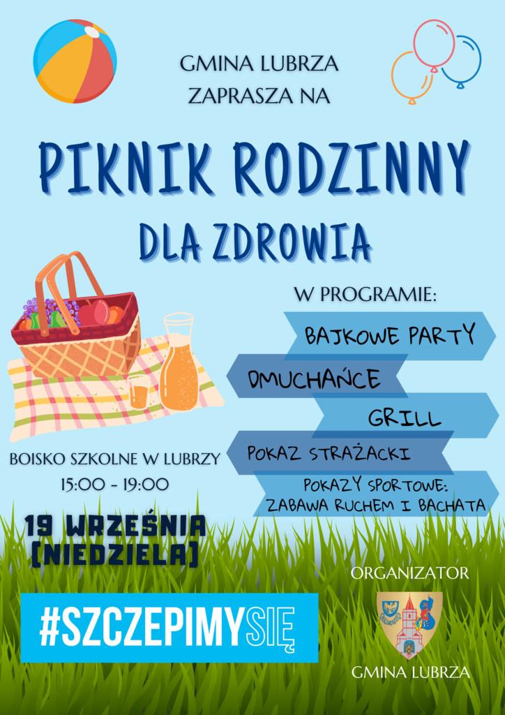 Plakat informujący o atrakcjach czekających na uczestników pikniku rodzinnego w dniu 19.09.2021, który odbędzie się na boisku szkolnym w Lubrzy